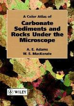 Colour Atlas of Carbonate Sediments and Rocks Under the Microscope