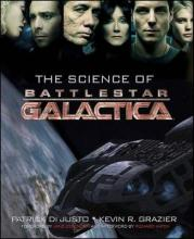 "The Science of ""Battlestar Galactica"""