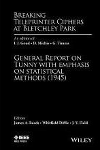 Breaking Teleprinter Ciphers at Bletchley Park: An edition of I.J. Good, D. Michie and G. Timms