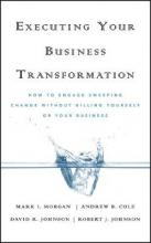 Executing Your Business Transformation