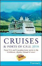 Frommer's Cruises and Ports of Call 2010
