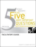 Peter Drucker's the Five Most Important Questions Self Assessment Tool