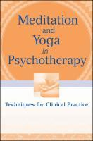 Meditation and Yoga in Psychotherapy
