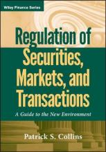 Regulation of Securities, Markets, and Transactions