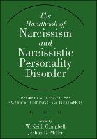 The Handbook of Narcissism and Narcissistic Personality Disorder