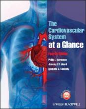 The Cardiovascular System at a Glance 4E