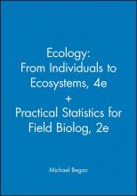 Ecology - From Individuals to Ecosystems 4th Edition + Practical Statistics for Field Biolog