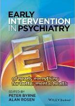 Early Intervention in Psychiatry - Ei of Nearly Everything for Better Mental Health