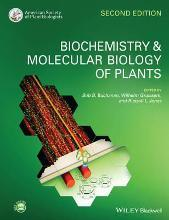 Biochemistry and Molecular Biology of Plants 2E