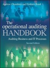 Operational Auditing Handbook 2E - Auditing Business and It Processes