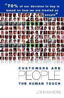 Customers Are People ... The Human Touch