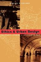 Ethics and Urban Design