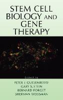 Stem Cell Biology and Gene Therapy