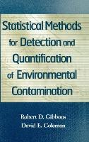 Statistical Methods for Detection and Quantification of Environmental Contamination