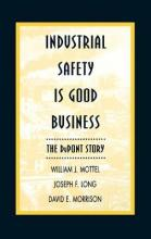 Industrial Safety is Good Business