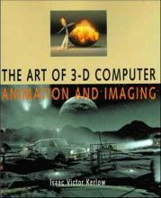 The Art of 3-D Computer Animation and Imagery
