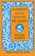 McGuffey's Fifth Eclectic Reader