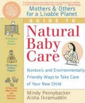 Mothers and Others for a Livable Planet Guide to Natural Baby Care