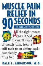 Muscle Pain Relief in 90 Seconds - the Fold & Hold Method (Paper Only)