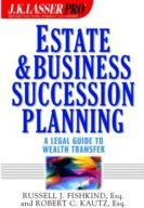 Estate and Business Succession Planning