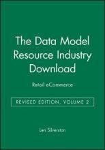 The Data Model Resource Industry Download, Revised Edition, Volume 2: Ecommerce