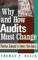 Why and How Audits Must Change