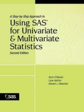 A Step by Step Approach to Using SAS for Univariate and Multivariate Statistics