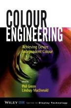 Colour Engineering  Achieving Device Independent Colour
