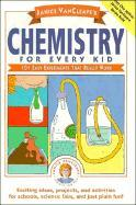 Chemistry for Every Kid