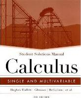 Calculus: Student Solutions Manual to Accompany Calculus Student Solutions Manual