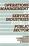 Operations Management in Service Industries and the Public Sector
