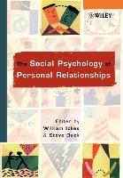 The Social Psychology of Personal Relationships