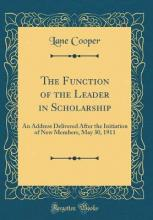 The Function of the Leader in Scholarship