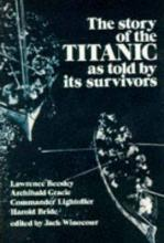 """The Story of the """"Titanic"""" as Told by Its Survivors"""