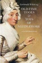 Old Time Tools and Toys of Needlework