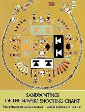 Sand Paintings of the Navaho Shooting Chant