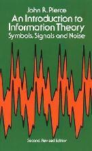 An Introduction to Information Theory, Symbols, Signals and Noise