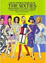Great Fashion Designs of the Sixties: Paper Dolls in Full Colour