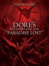 "Dore\'s Illustrations for ""Paradise Lost\"""