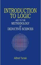 Introduction to Logic and to the Methodology of Deductive Sciences