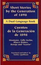 Short Stories by the Generation of 1898/ Cuentos de la Generacion de 1898