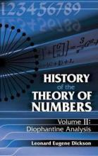 History of the Theory of Numbers: History of the Theory of Numbers Diophantine Analysis Volume 2