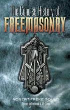 The Concise History of Freemasonry