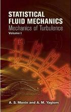 Statistical Fluid Mechanics: Volume 1