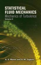 Statistical Fluid Mechanics: Volume 2