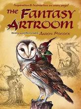 The Fantasy Artroom: Book One -- Detail and Whimsy