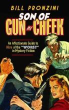"""Son of Gun in Cheek: An Affectionate Guide to More of the """"Worst"""" in Mystery Fiction"""