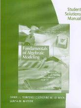 Student Solutions Manual for Timmons/Johnson/McCook's Fundamentals of Algebraic Modeling: An Introduction to Mathematical Modeling with Algebra and Statistics, 5th