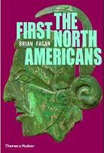 First North Americans: An Archaeological Journey