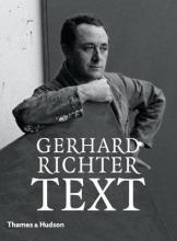 Gerhard Richter - Text: Writing, Interviews and Letters 1961-2007